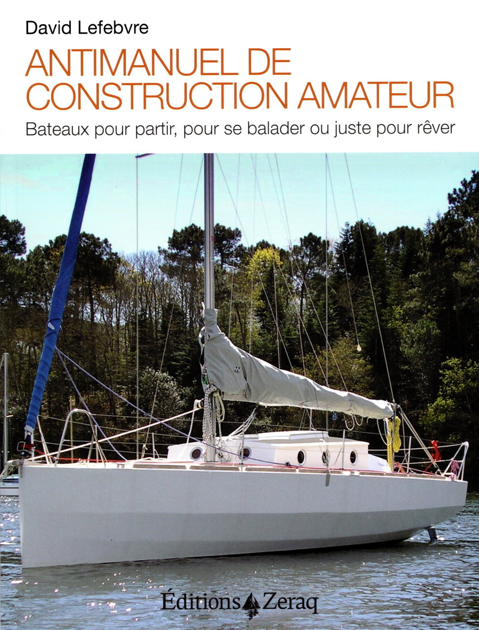 Antimanuel de construction amateur